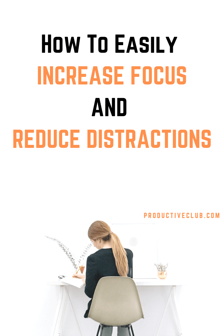 improve focus concentration reduce distractions