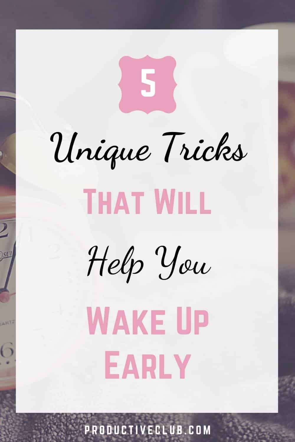 ways to wake up early tips