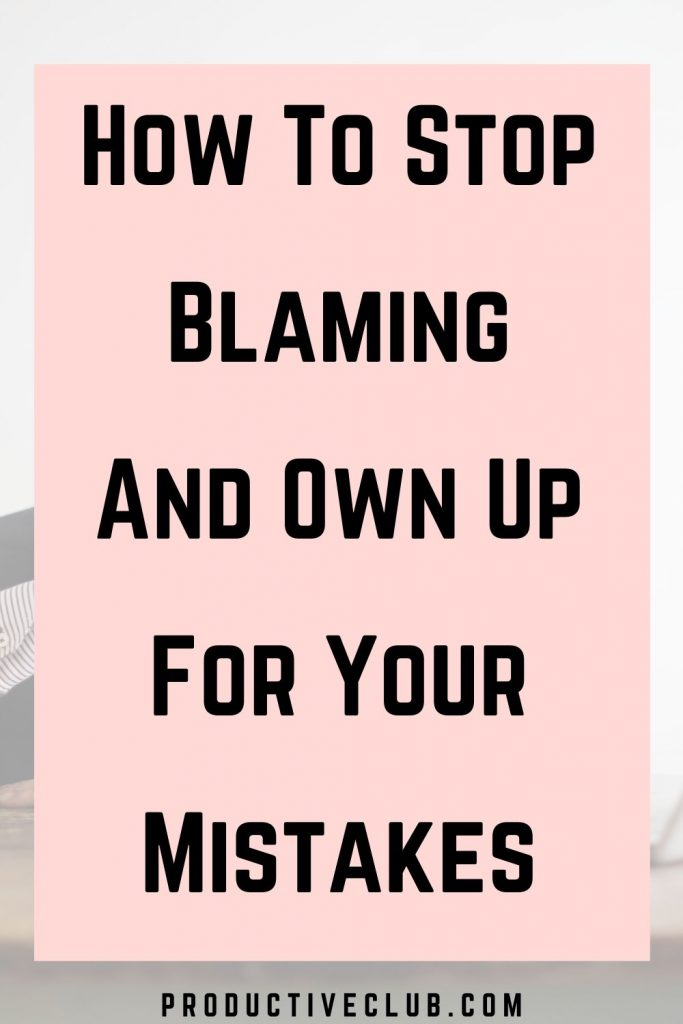 how to stop blaming others self improvement