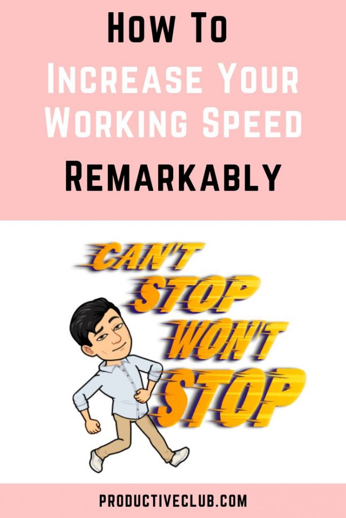 Tips to work faster deliberate practice