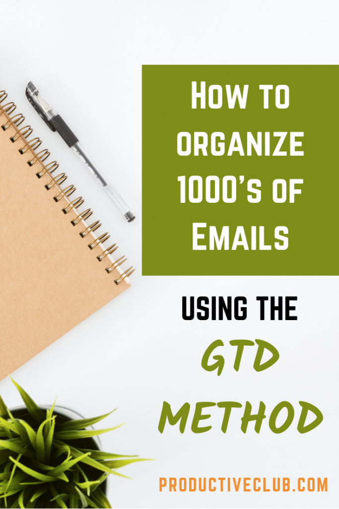 Organize email improve focus at work productivity ideas