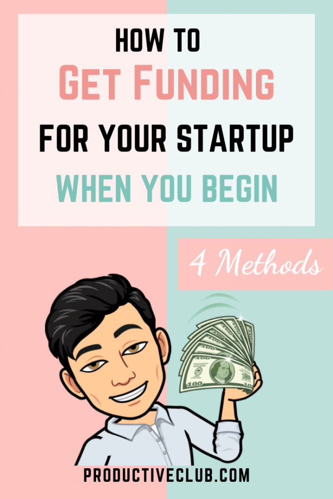 raise money ideas fundraising startup capital starting business