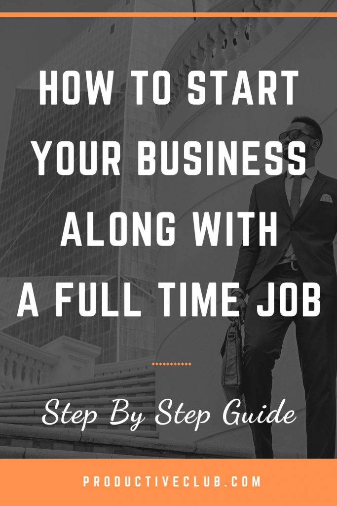 tips for starting a business with a full time job