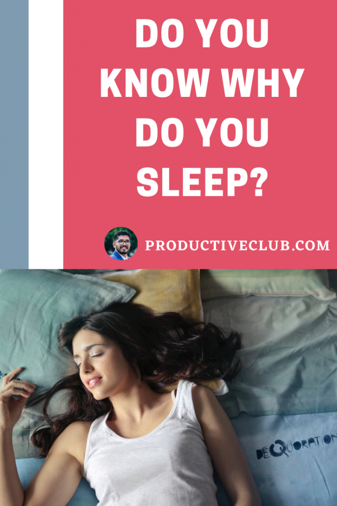 Why do you sleep