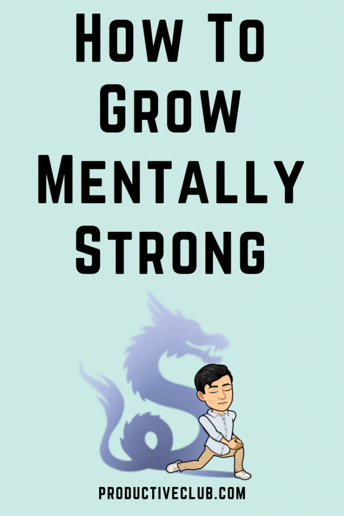How to grow mentally strong
