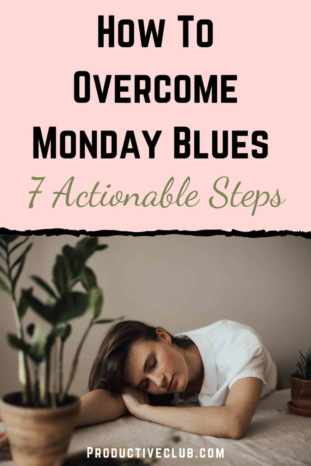 how to overcome monday blues productivity
