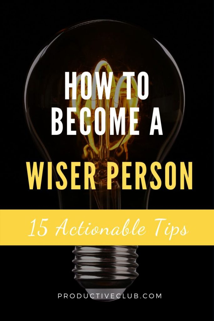 How to become smarter brain tips wiser