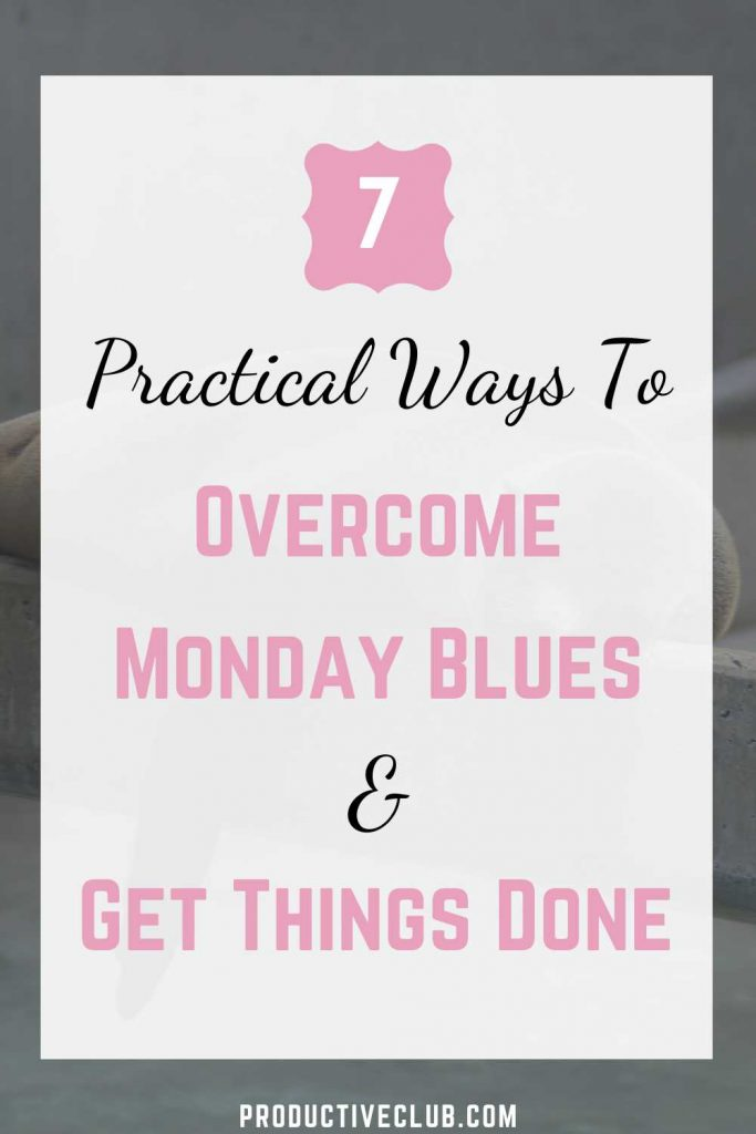 beat monday blues motivation
