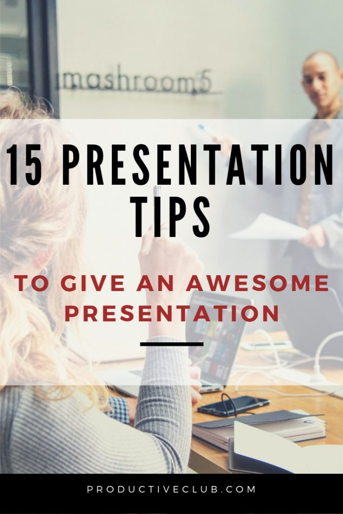 15 Presentation tips for an awesome presentation