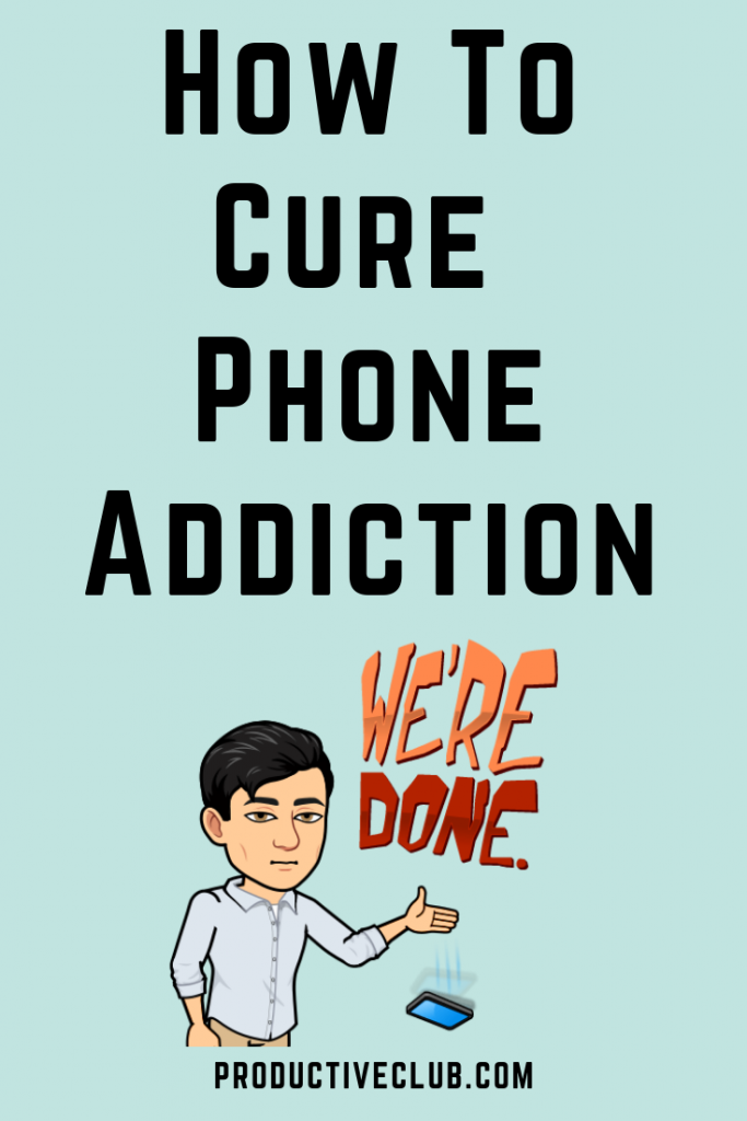 How to cure phone addiction