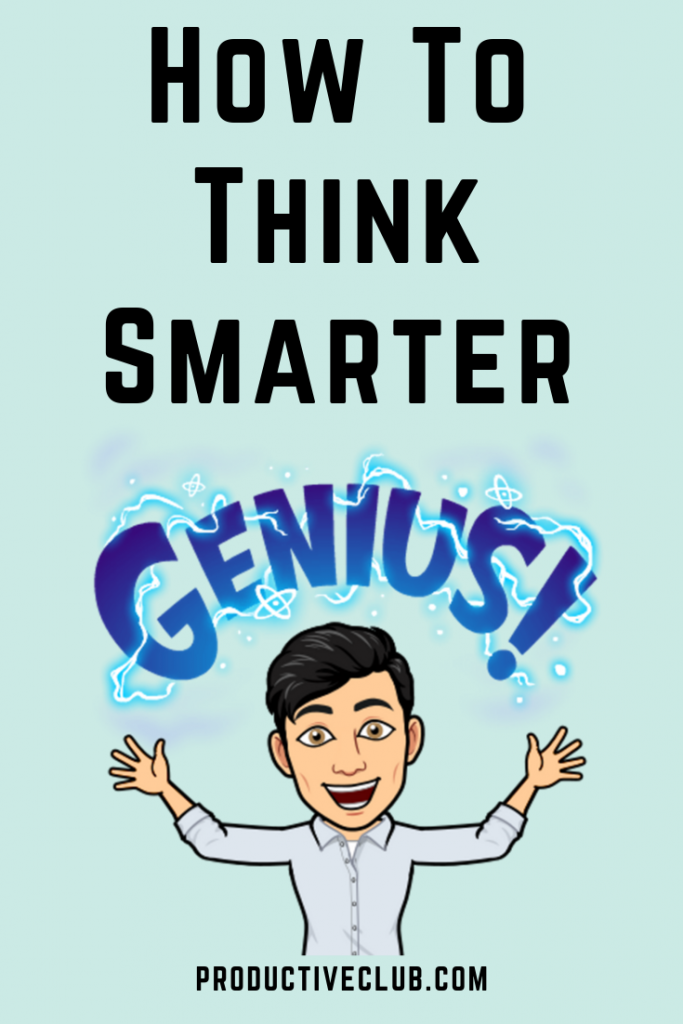 Think differently and think smarter