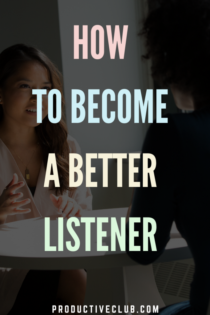 how to listen better self improvement personal growth