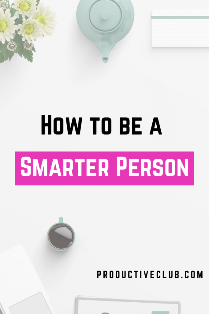 How to become smarter tips