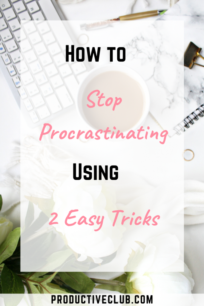 How to stop procrastination with these procrastination tips