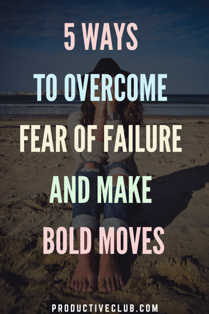 5 Ways to Overcome Fear of Failure - Mental health tips