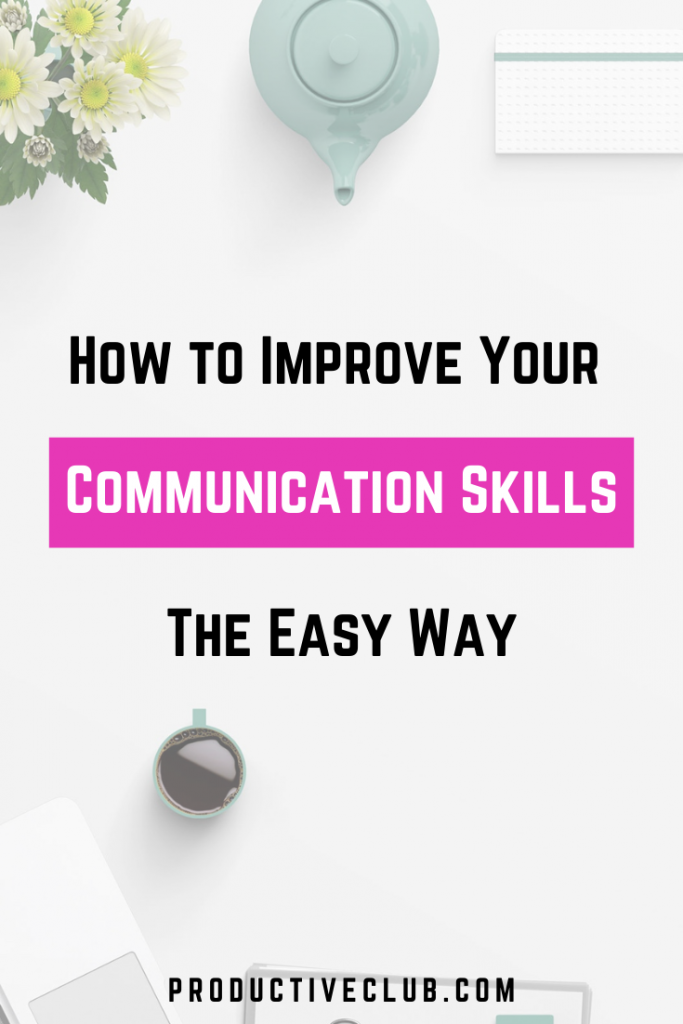 improve communication skills - better communication