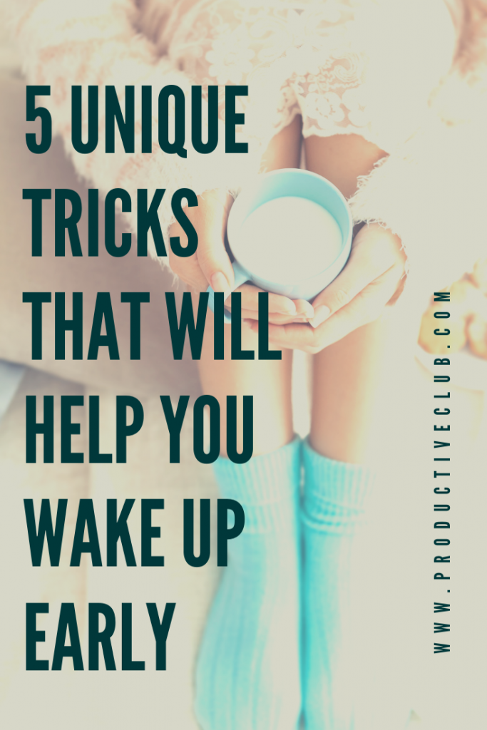 5 Unique tricks to wake up early