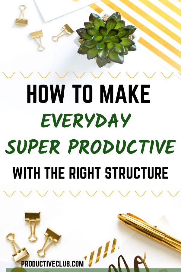 how to be productive - productivity planning and organization tips