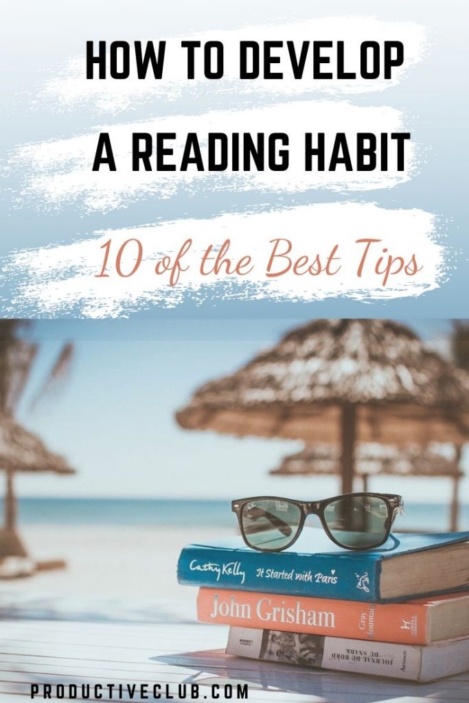 How to develop reading habits - books and reading stuff tips