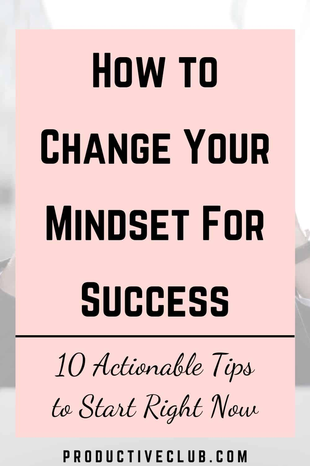 how to be successful in life success habits