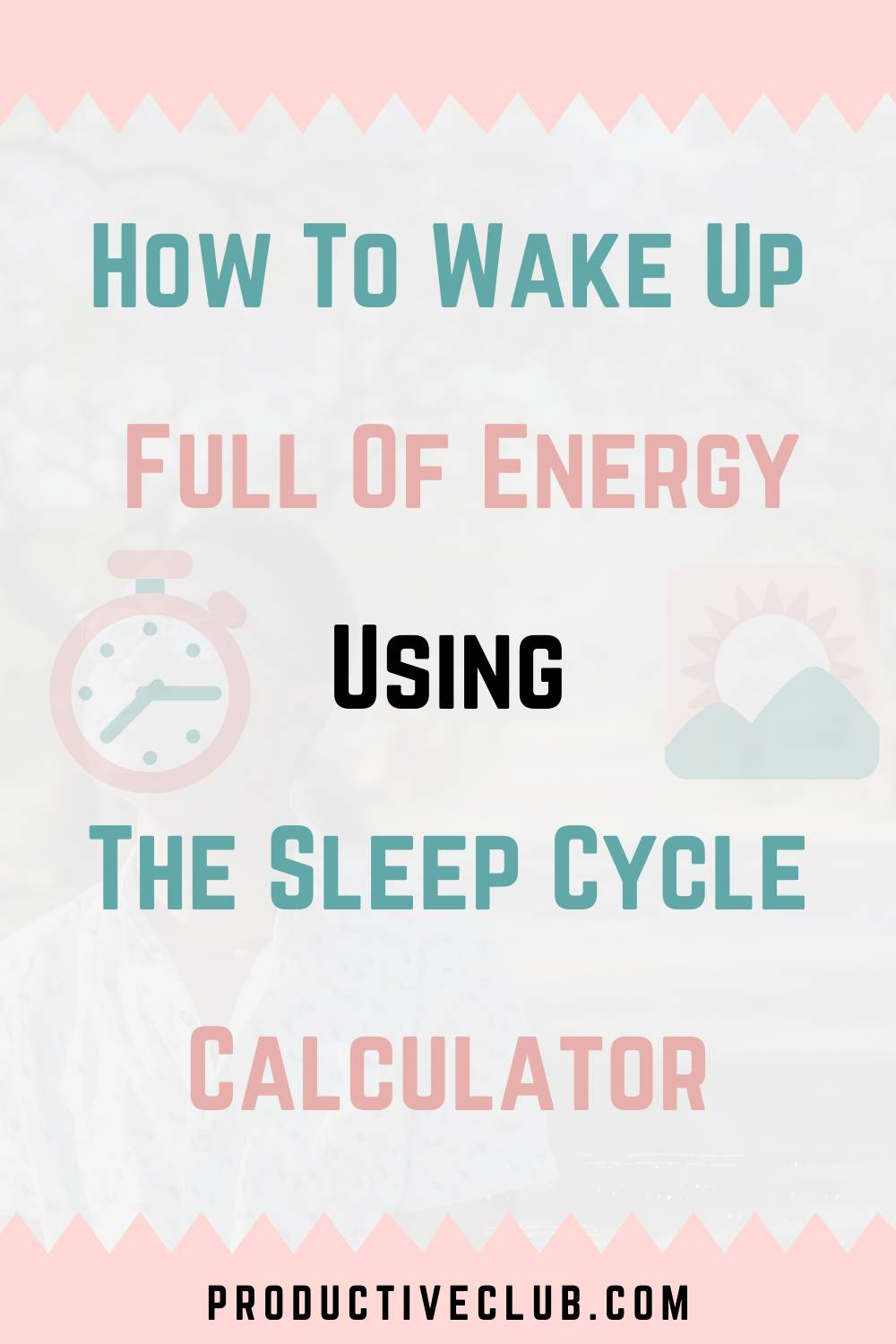 how to wake up refreshed sleep cycle