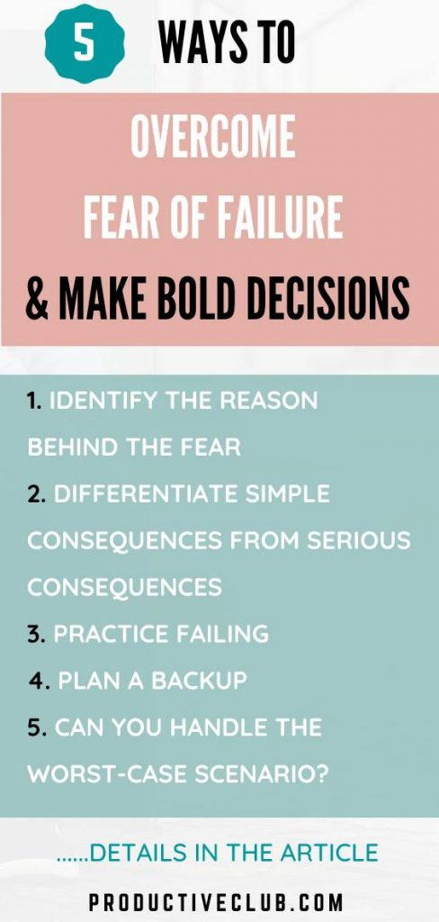 make better decisions fear of failure